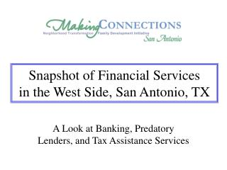 Snapshot of Financial Services in the West Side, San Antonio, TX