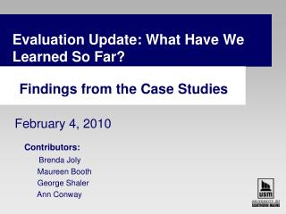 Evaluation Update: What Have We Learned So Far? Findings from the Case Studies