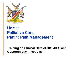 Unit 11 Palliative Care Part 1: Pain Management