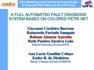 A FULL AUTOMATED FAULT DIAGNOSIS SYSTEM BASED ON COLORED PETRI NET