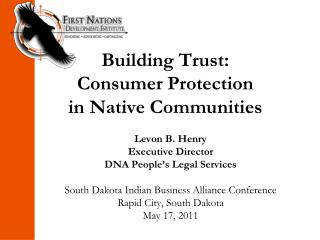 Building Trust:  Consumer Protection  in Native Communities