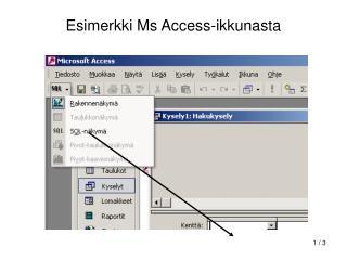 Esimerkki Ms Access-ikkunasta