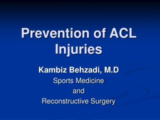 Prevention of ACL Injuries