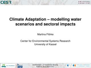 Climate Adaptation – modelling water scenarios and sectoral impacts