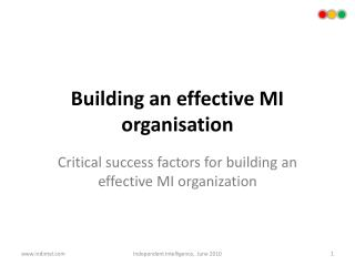 Building an effective MI organisation