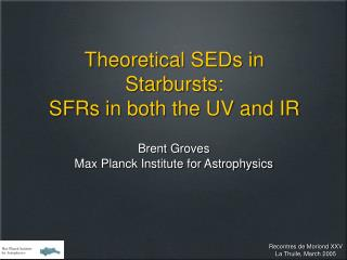 Theoretical SEDs in Starbursts: SFRs in both the UV and IR