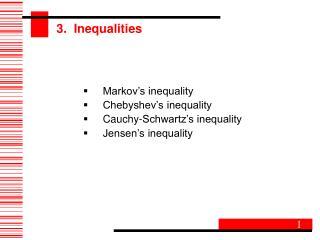 3.  Inequalities