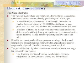 Honda A: Case Summary
