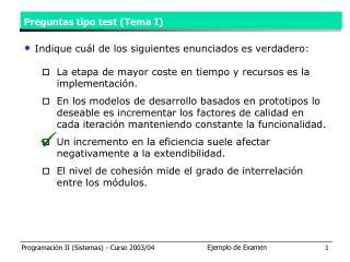 Preguntas tipo test (Tema I)