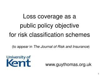 Loss coverage as a  public policy objective  for risk classification schemes