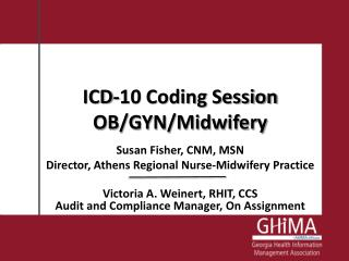 ICD-10 Coding Session OB/GYN/Midwifery