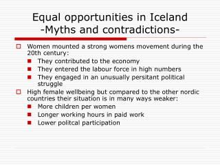 Equal opportunities in Iceland -Myths and contradictions-