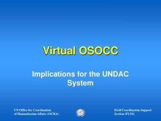 Virtual OSOCC