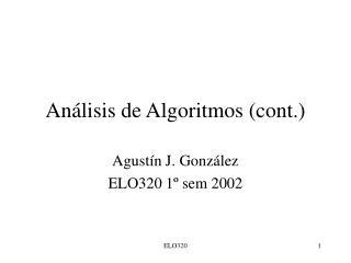 Análisis de Algoritmos (cont.)