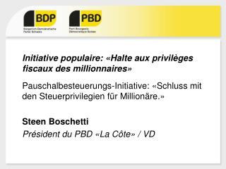 Initiative  populaire: « Halte aux privilèges fiscaux des millionnaires »