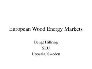 European Wood Energy Markets