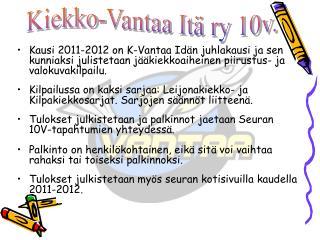 Kiekko-Vantaa Itä ry 10v.