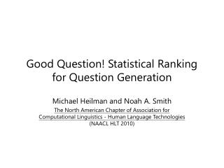 Good Question! Statistical Ranking for Question Generation
