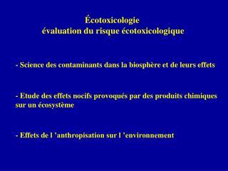 Écotoxicologie  évaluation du risque écotoxicologique