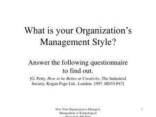 What is your Organization's Management Style?