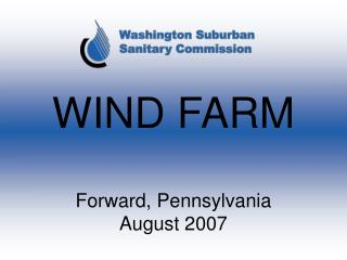 WIND FARM Forward, Pennsylvania August 2007