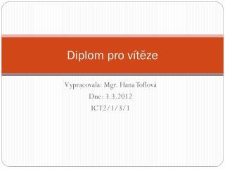 Diplom pro vítěze
