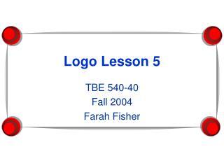 Logo Lesson 5
