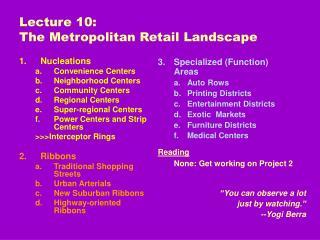 Lecture 10:  The Metropolitan Retail Landscape