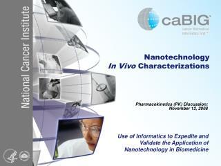 Nanotechnology  In Vivo  Characterizations