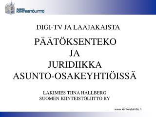 DIGI-TV JA LAAJAKAISTA