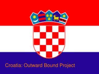 Croatia: Outward Bound Project