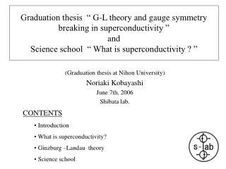 (Graduation thesis at Nihon University) Noriaki Kobayashi June 7th, 2006 Shibata lab.