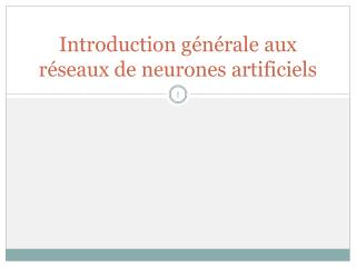 Introduction g n rale aux r seaux de neurones artificiels