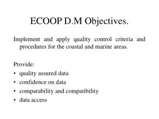 ECOOP D.M Objectives.