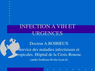 INFECTION A VIH ET URGENCES