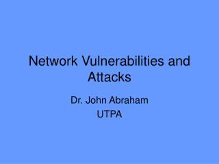 Network Vulnerabilities and Attacks