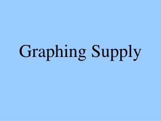Graphing Supply