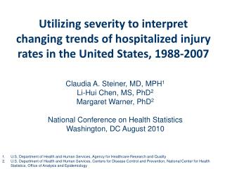 Utilizing severity to interpret changing trends of hospitalized injury rates in the United States, 1988-2007
