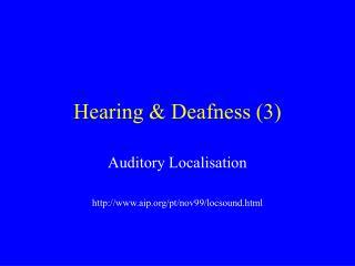 Hearing & Deafness (3)