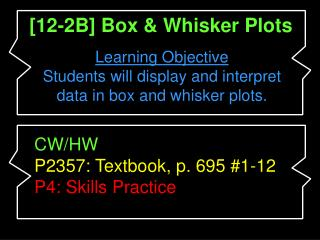 [12-2B] Box & Whisker Plots