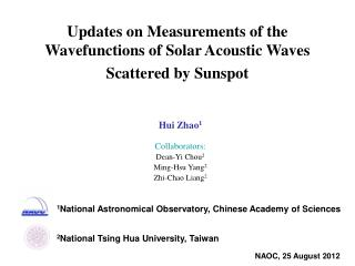 Updates on Measurements of the Wavefunctions of Solar Acoustic Waves Scattered by Sunspot