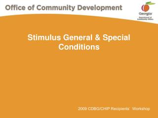 Stimulus General  Special Conditions