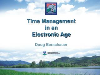 Time Management  in an  Electronic Age