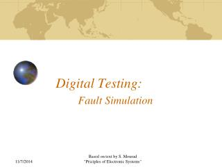 Digital Testing: Fault Simulation