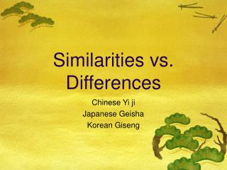 Similarities vs. Differences