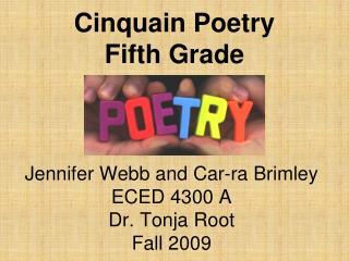 Jennifer Webb and Car-ra Brimley ECED 4300 A Dr. Tonja Root Fall 2009