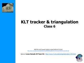 KLT tracker & triangulation Class 6
