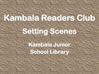 Kambala Readers Club Setting Scenes Kambala Junior  School Library