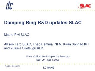Damping Ring R&D updates SLAC