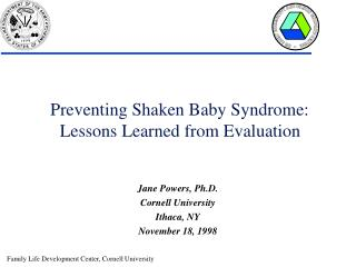 Preventing Shaken Baby Syndrome:  Lessons Learned from Evaluation